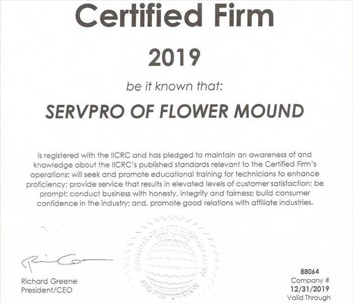 Why SERVPRO SERVPRO of Flower Mound is a certified firm with the IICRC